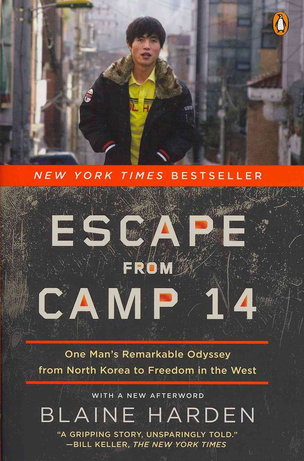 Escape from Camp 14 By Harden, Blaine